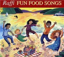 Fun Food Songs - CD Audio di Raffi