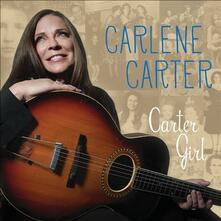Carter Girl - CD Audio di Carlene Carter