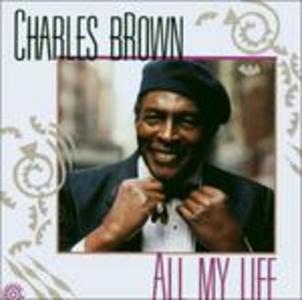 CD All My Life di Charles Brown 0