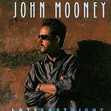 Late Last Night - CD Audio di John Mooney
