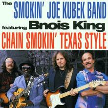 Chain Smokin'texas - CD Audio di Smokin Joe Kubek
