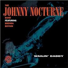 Wailin'daddy - CD Audio di Johnny Nocturne (Band)