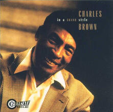In a Grand Style - CD Audio di Charles Brown