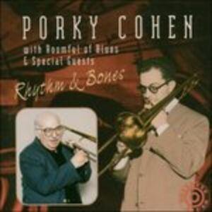 CD Rhythm & Bones di Porky Cohen