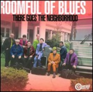 CD There Goes the Neighbourhood di Roomful of Blues
