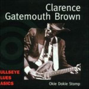Okie Dokie Stomp - CD Audio di Clarence Gatemouth Brown