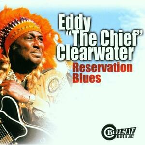 Reservation - CD Audio di Eddy Clearwater