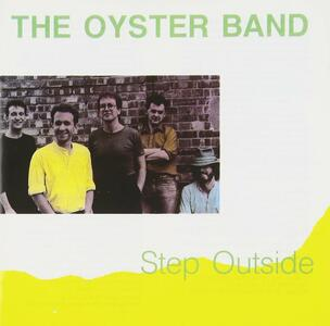 Step Outside - CD Audio di Oyster Band
