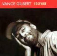 Edgewise - CD Audio di Vance Gilbert