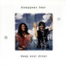 Deep Soul Diver - CD Audio di Disappear Fear