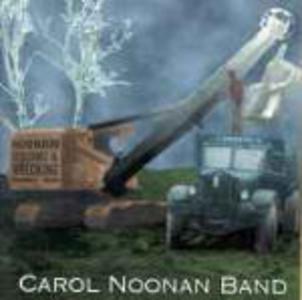 CD Noonan Building & Wrecking di Carol Noonan (Band)