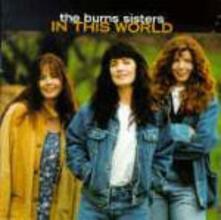 In This World - CD Audio di Burns Sisters