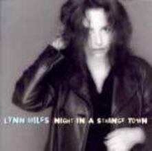 Night in a Strange Town - CD Audio di Lynn Miles