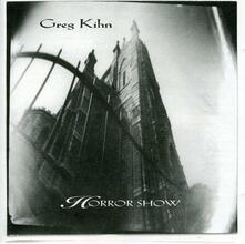 Horror Show - CD Audio di Greg Kihn