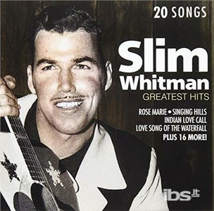 CD Greatest Hits di Slim Whitman