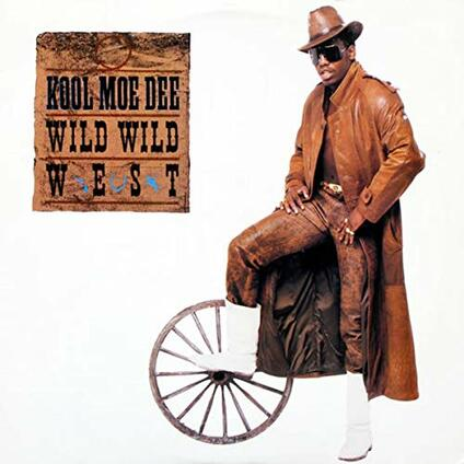 Wild Wild West - Vinile 10'' di Kool Moe Dee