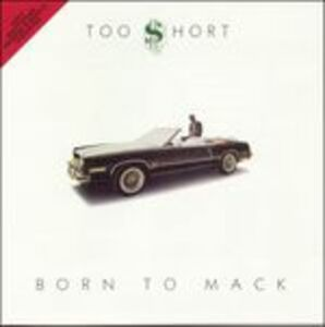 CD Born to Mack di Too Short