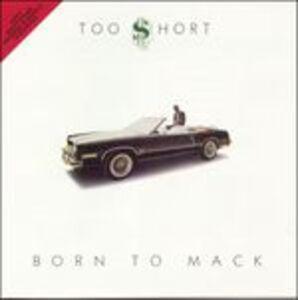 Foto Cover di Born to Mack, CD di Too Short, prodotto da Jive