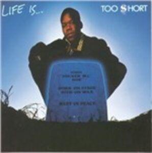 CD Life Is Too Short di Too Short