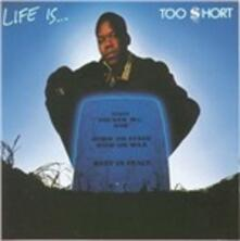 Life Is Too Short - CD Audio di Too Short