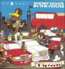 Short Dog's in the House - CD Audio di Too Short