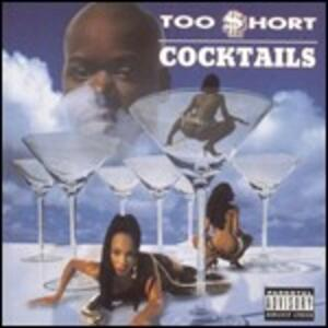 Cocktails - CD Audio di Too Short