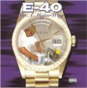 In a Major Way - CD Audio di E-40