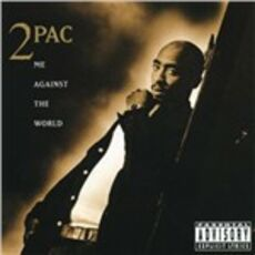 CD Me Against the World 2Pac