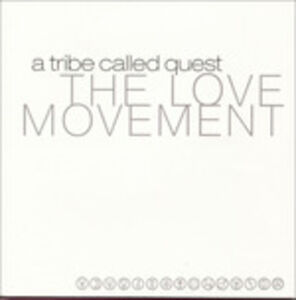 CD Love Movement di A Tribe Called Quest