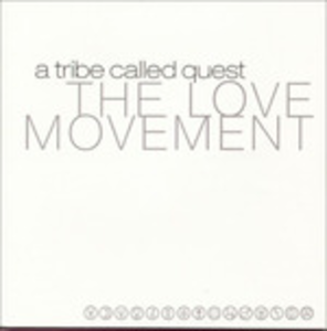CD Love Movement di A Tribe Called Quest