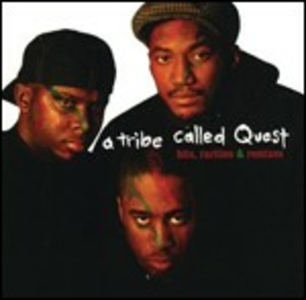 Vinile Hits Rarities & Remixes A Tribe Called Quest