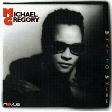 What to where - CD Audio di Michael Gregory