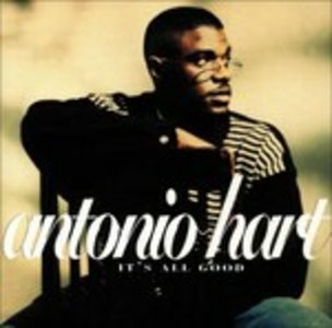CD It's All Good di Antonio Hart