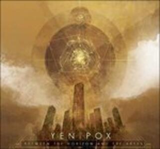 Between the Horizon And - Vinile LP di Yen Pox
