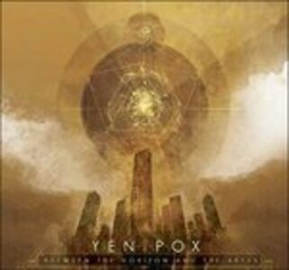 Vinile Between the Horizon And Yen Pox