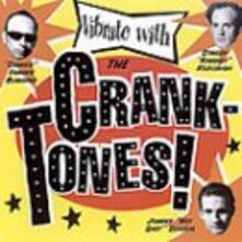 Vibrate With - CD Audio di Cranktones