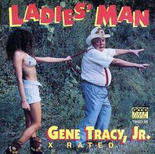 Ladies Man - CD Audio di Gene Tracy