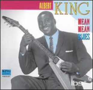 CD Mean Mean Blues di Albert King