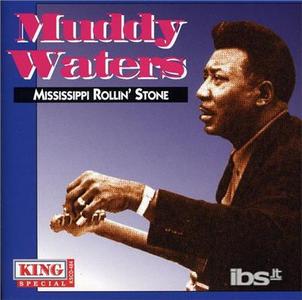 CD Mississippi Rollin' Stone di Muddy Waters
