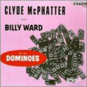 With Billy Ward & Dominoe - CD Audio di Clyde McPhatter