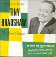 Tribute to the Great Comp - CD Audio di Tiny Bradshaw