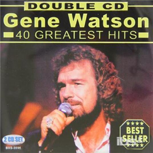 40 Hits - CD Audio di Gene Watson