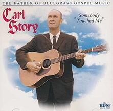 Father Of Bluegrass-Somebody T - CD Audio di Carl Story