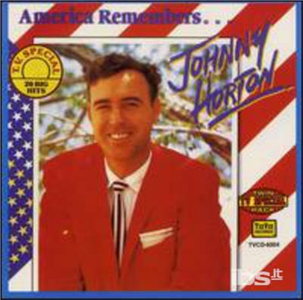 CD America Remembers di Johnny Horton