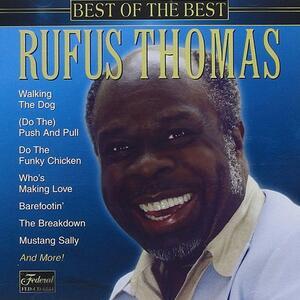 Best of the Best - CD Audio di Rufus Thomas