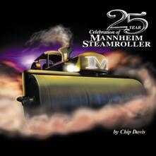 25 Year Celebration - CD Audio di Mannheim Steamroller