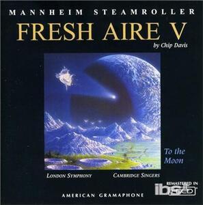 Fresh Aire 5 - CD Audio di Mannheim Steamroller