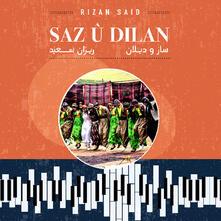 Saz u dilan - Vinile LP di Rizan Said