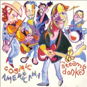 CD Cosmic Americana di Steam Donkeys