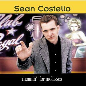 CD Moanin' for Molasses di Sean Costello